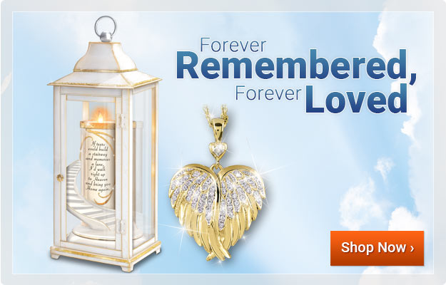 Forever Remembered, Forever Loved - Shop Now