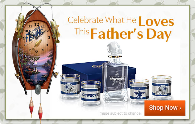 Celebrate What He Loves This Father's Day - Shop Now