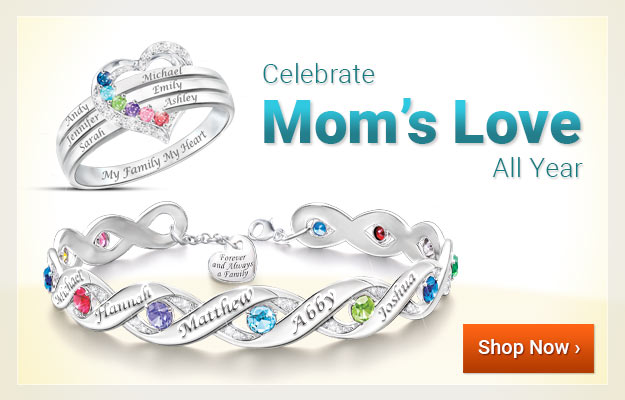 Celebrate Mom's Love All Year - Shop Now