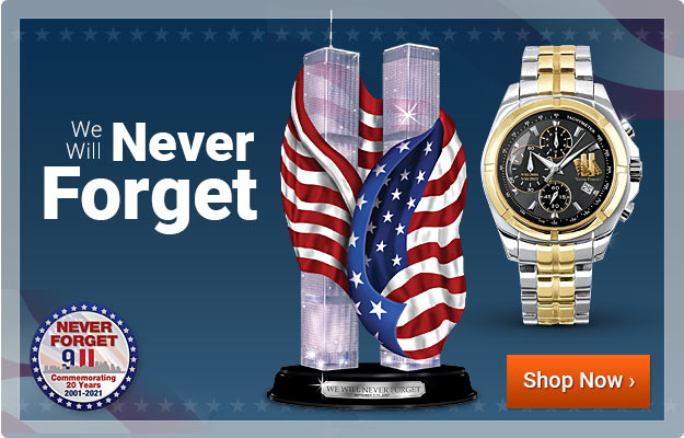 We Will Never Forget - Shop Now