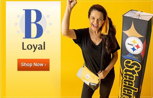 Be Loyal - Shop Now
