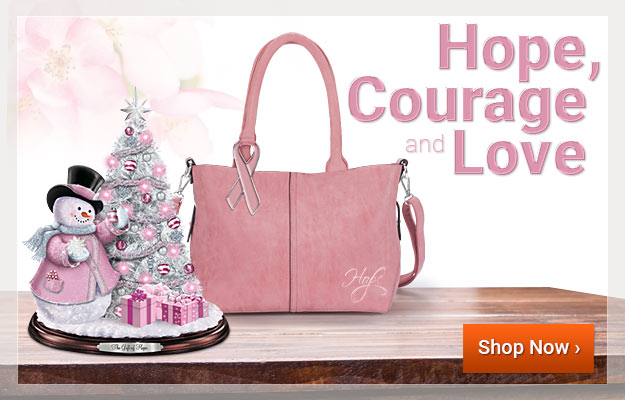 Hope, Courage and Love - Shop Now
