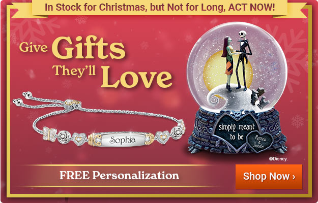 Give Gifts They'll Love - In Stock for Christmas, but Not for Long! FREE Personalization - Shop Now
