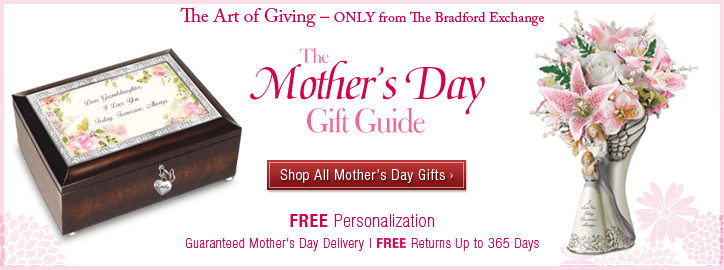 The Art of Giving - Only from The Bradford Exchange - The Mother's Day Gift Guide - Shop All Mother's Day Gifts