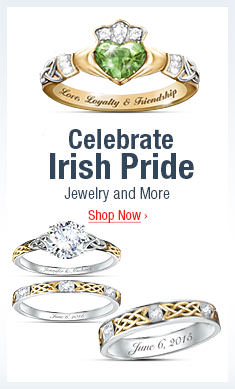 Celebrate Irish Pride - Jewelry and More- Shop Now