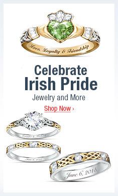Celebrate Irish Pride - Jewelry and More- Shop Now