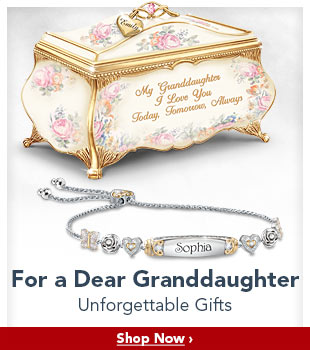 For a Dear Granddaughter - Unforgettable Gifts - Shop Now