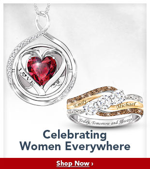 Celebrating Women Everywhere - Shop Now