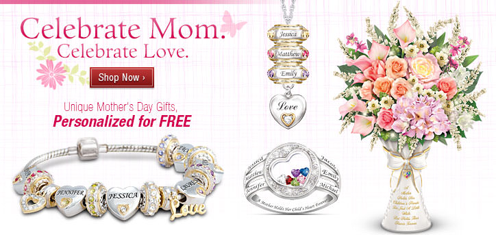 Celebrate Mom. Celebrate Love. Unique Mother's Day Gifts, Personalized for FREE - Shop Now