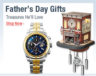 Father's Day Gifts - Treasures He'll Love - Shop Now