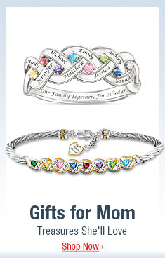 Gifts for Mom - Treasures She'll Love - Shop Now