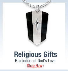 Religious Gifts - Reminders of God's Love - Shop Now