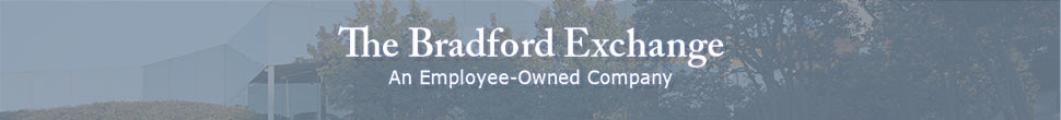 The Bradford Exchange - An Employee-Owned Company