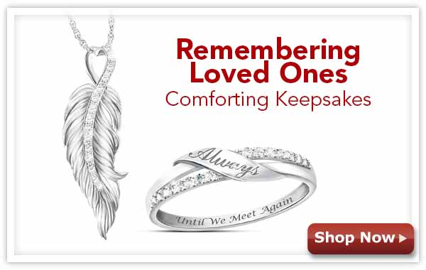 Remembering Loved Ones - Comforting Keepsakes - Shop Now