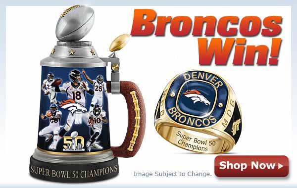 Broncos Win! Super Bowl 50 Champions - Shop Now