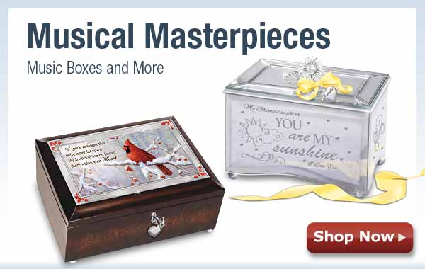 Musical Masterpieces - Music Boxes and More - Shop Now