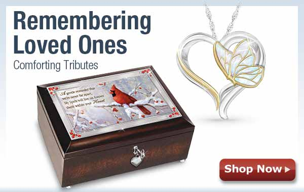 Remembering Loved Ones - Comforting Tributes - Shop Now