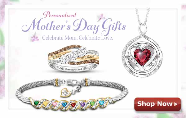 Personalized Mother's Day Gifts - Celebrate Mom. Celebrate Love. - Shop Now