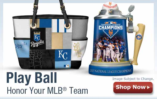 Play Ball - Honor Your MLB(R) Team - Shop Now