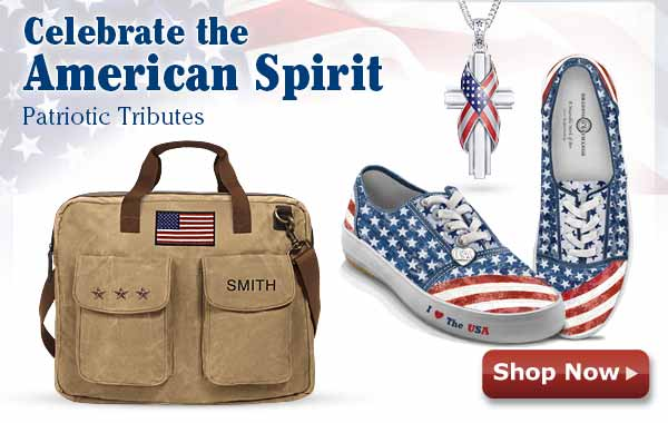 Celebrate the American Spirit - Patriotic Tributes - Shop Now
