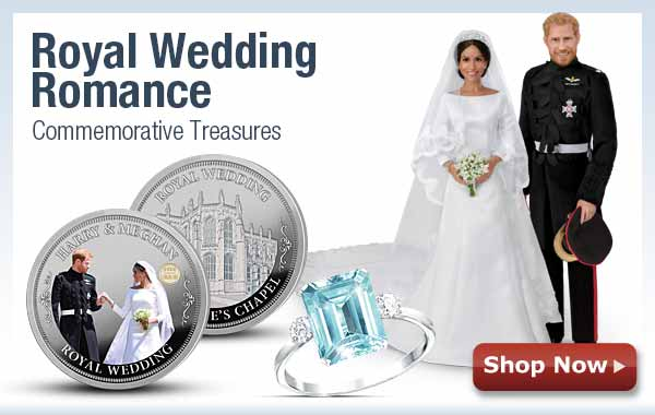 Royal Wedding Romance - Commemorative Treasures - Shop Now