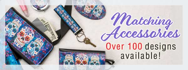 Matching Accessories - Over 100 designs available!